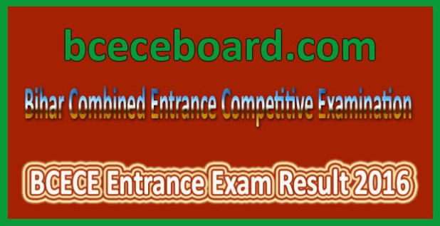 BCECE Entrance Exam Result 2016