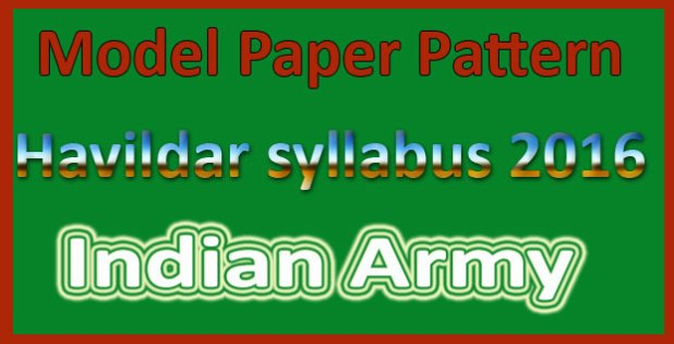 Indian army Havildar syllabus 2017