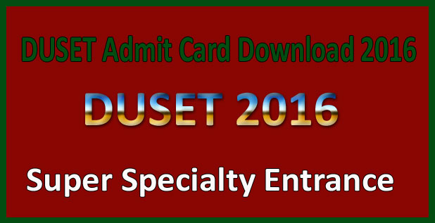 DUSET Admit Card Download 2016