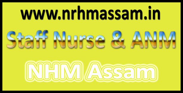 NRHM Assam Staff Nurse Admit Card 2016