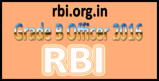 RBI grade b notification 2016