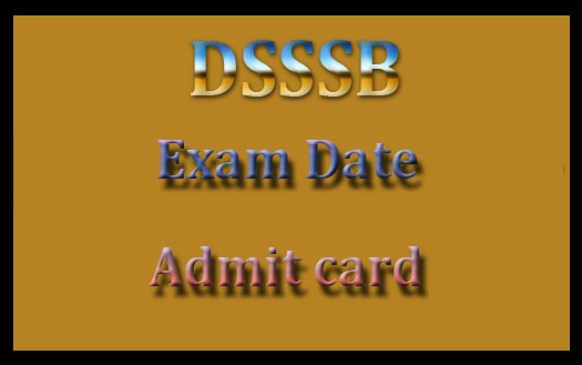 DSSSB admit card 2017