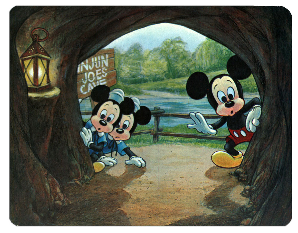 The Unknown Beckons Mickey Mouse and his nephews are intrigued by the mysteries lurking within Injun Joe's Cave on Tom Sawyer Island. But dare they venture inside? (Postcard)
