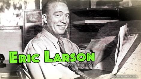 Eric Larson: Disney Inspirations