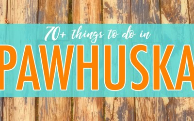 70+ things to do in Pawhuska after you've eaten at The Pioneer Woman Mercantile