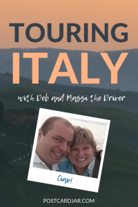 Italy Unfiltered with Deb and Massi the Driver