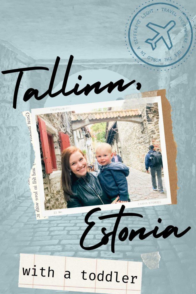 tallinn with a toddler