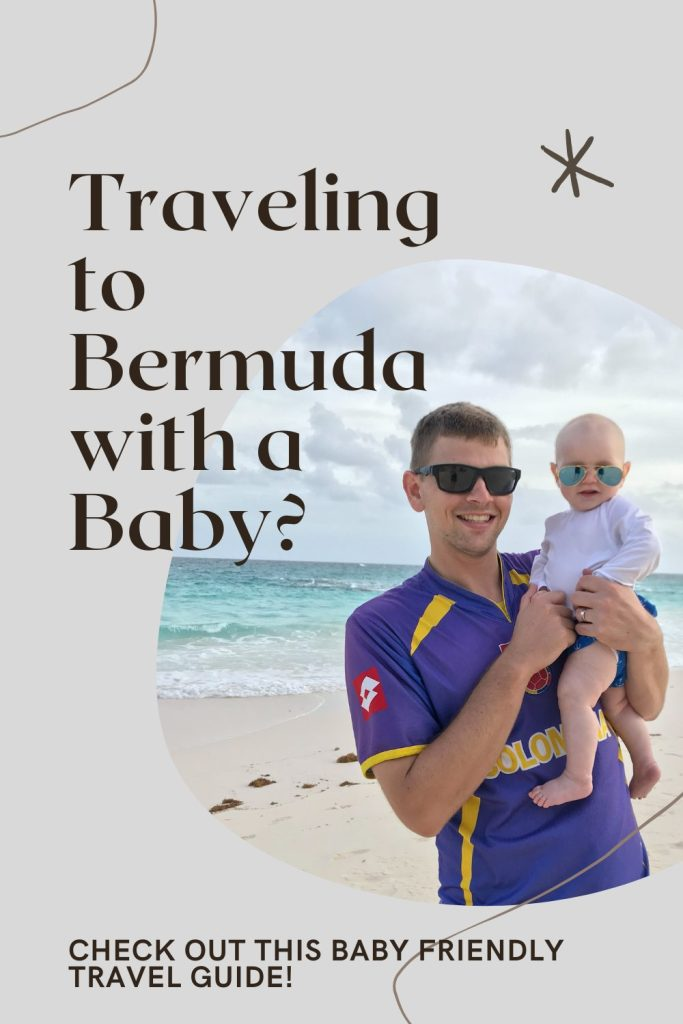 Disappearing to Bermuda for 5 days with a Baby