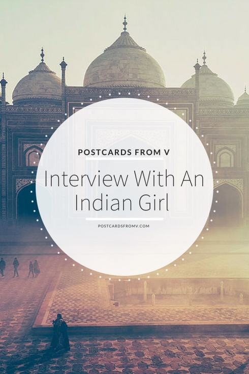pinterest, interview, indian girl, akshatha, postcards from v