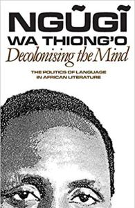 Afrcan man looking at you with the text Ngugi wa Thiong'O