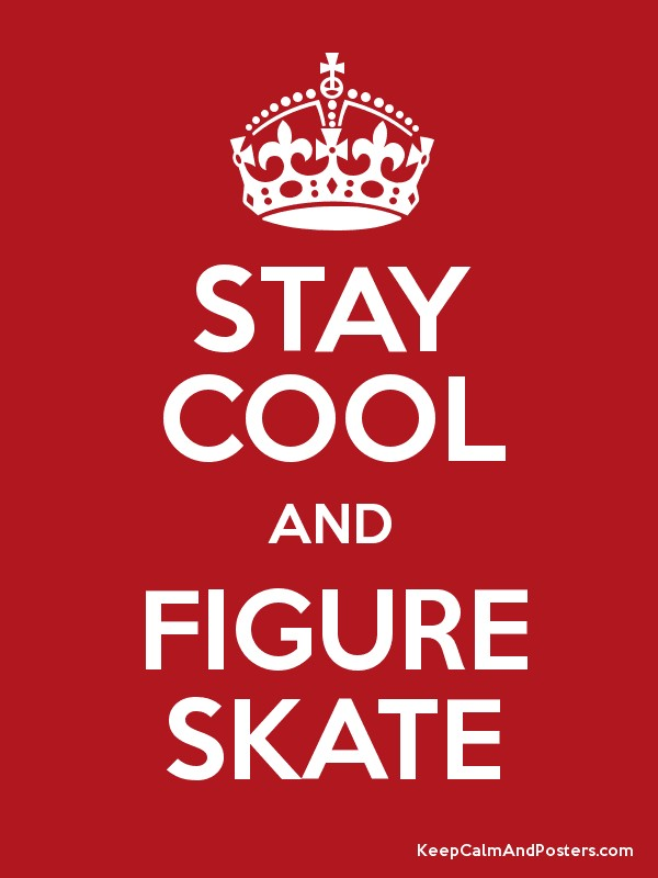 Keep Calm And Figure Skate