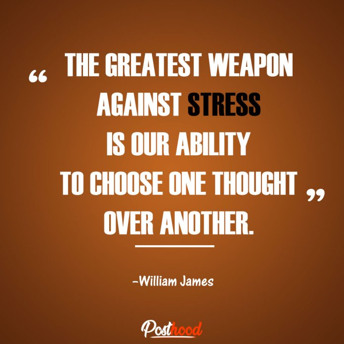 The greatest weapon against stress. Best Motivational Quotes for stress relief. Quotes to Relieve Stress.