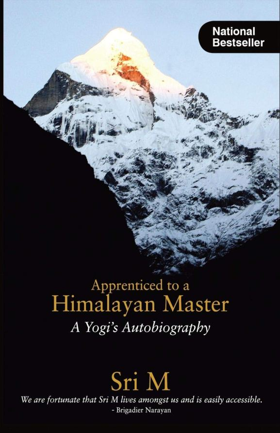 New yogi? Looking for guidance. Read these 10 best yoga books from Indain yogis. Apprenticed to a Himalayan Master by Sri M is a journey from normal individual to a divine self. Best yoga books to inspire your yoga journey.