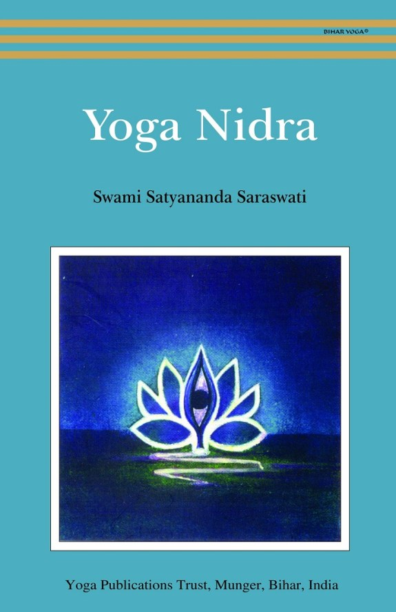 Yoga Nidra by Swami Satyananda Saraswati – The best yoga books to inspire your yoga journey. It include relaxation teaching by harmonizing the deeper unconsciousness and awakening the inner potential. Best yoga books to read.