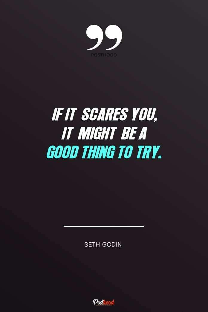 Try things that you fear about to let yourself out from comfort zone. These 30 motivational quotes will help you overcome fear, stress and obstacles.