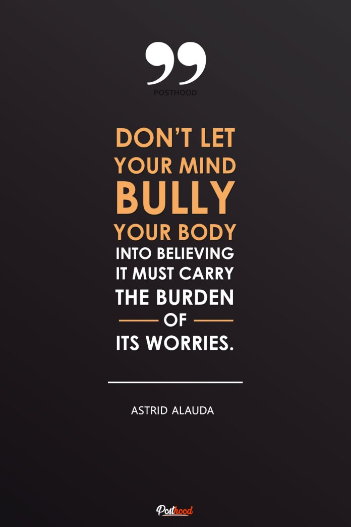 Don't let your mind bully you. Read these powerful quotes to overcome depression and anxiety.
