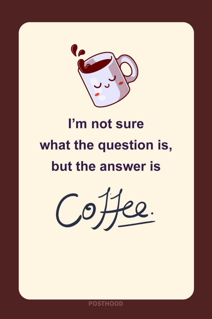 Energize your day with these inspirational and funny coffee quotes that will brighten your day.