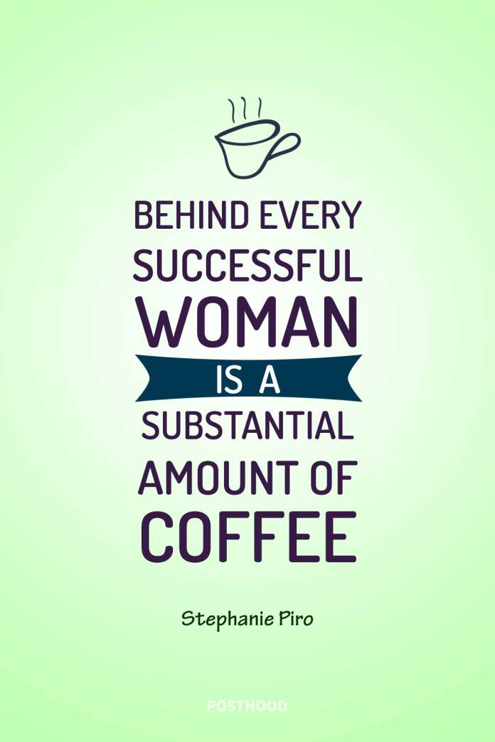 80 Inspirational coffee quotes for success and work. Find a great collection of good coffee quotes that will inspire you every morning. Best coffee quotes for her.