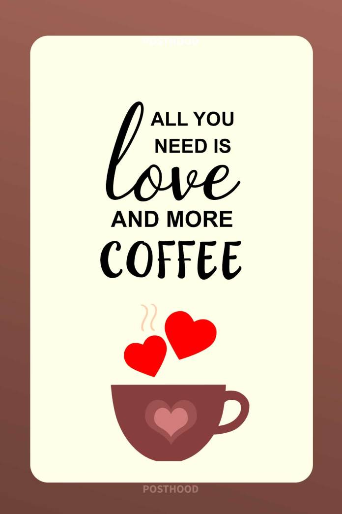80 Best love coffee quotes that will intensify your relationship with your lover. Amazing collection of coffee quotes for coffee lovers.
