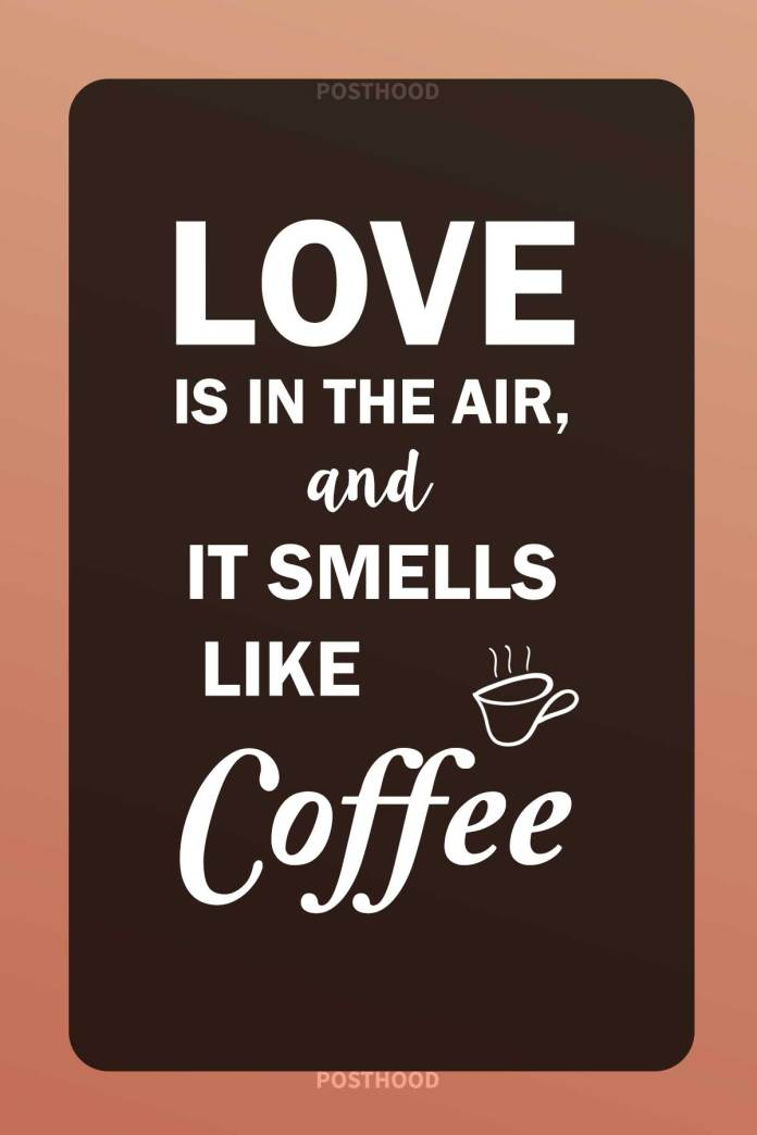 80 best love coffee quotes for people who can't think of their morning without coffee. Fun coffee quotes to share with other coffee lovers.