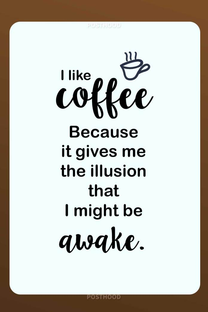80 fun and humorous coffee quotes about how coffee is the most important part of your every morning. Best good morning coffee quotes.