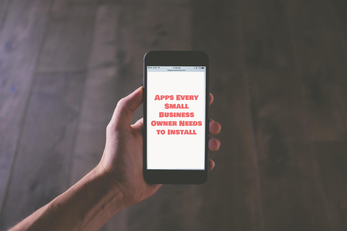 Apps Every Small Business Owner Needs to Install