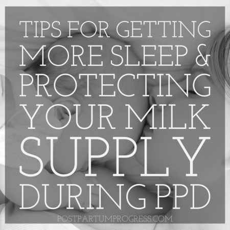 Tips for Getting More Sleep & Protecting Your Milk Supply -postpartumprogress.com