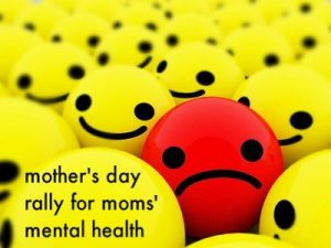 postpartum depression, mother's day rally, maternal mental health
