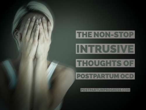 The Non-Stop Intrusive Thoughts of Postpartum OCD