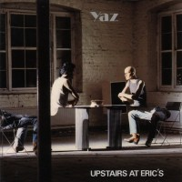 Record Review: Yaz[oo] - Upstairs At Eric's