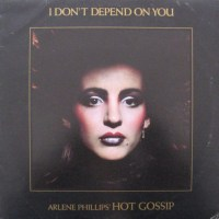 Record Review: Arlene Philips' Hot Gossip - I Don't Depend On You