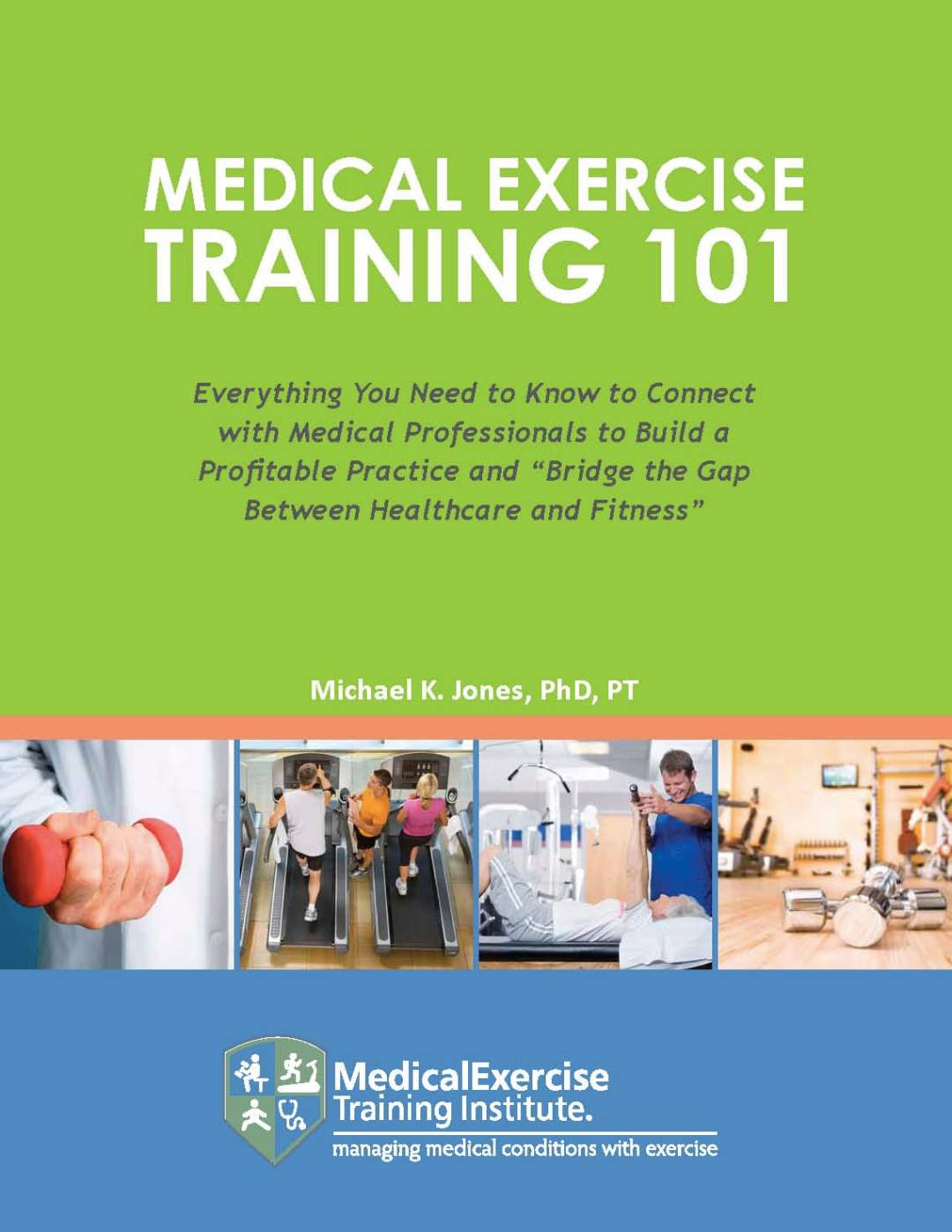 Medical Exercise Training E-book