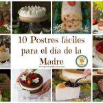 10 POSTRES FÁCILES PARA EL DÍA DE LA MADRE