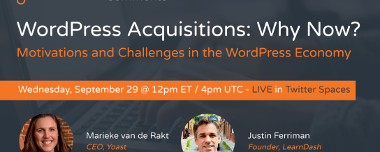 WordPress Acquisitions: Why Now?
