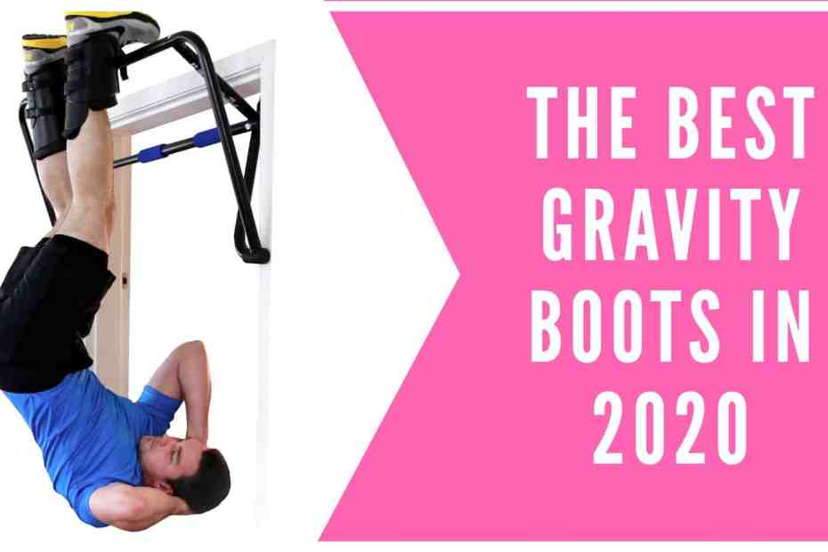 best gravity boots