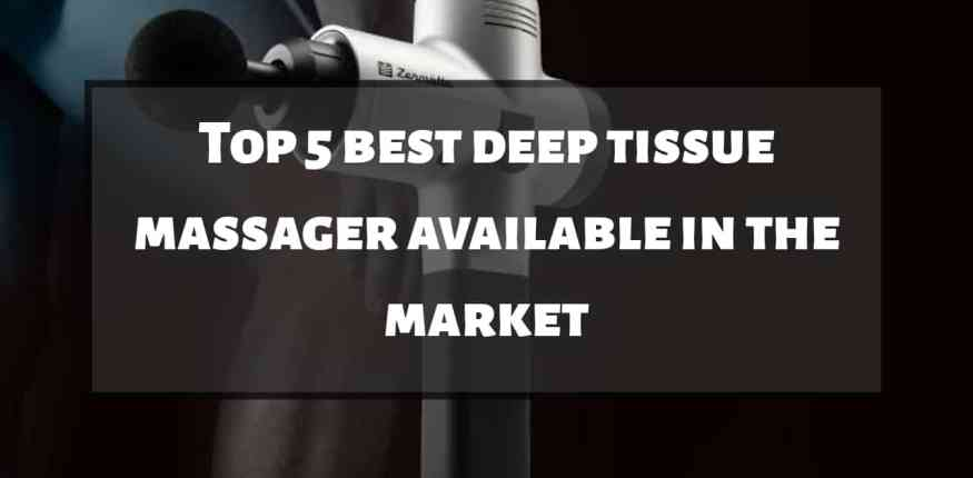 best deep tissue massager