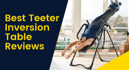 Best Teeter Inversion Table Reviews