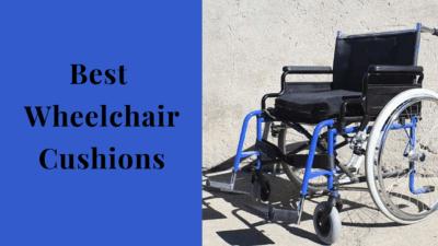 Best Wheelchair Cushions