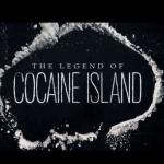 """""""The Legend of Cocaine Island"""": La búsqueda de un tesoro de cocaína de 2 millones de dólares escondido en el Caribe"""