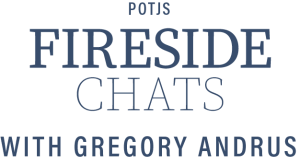 POTJS Fireside Chats with Gregory Andrus