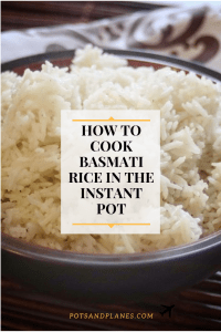 https://potsandplanes.com/2019/04/18/how-to-cook-basmati-rice-in-the-instant-pot/ potsandplanes.com