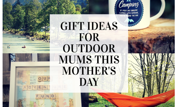 5 Gift Ideas for Outdoor Mums this Mother's Day