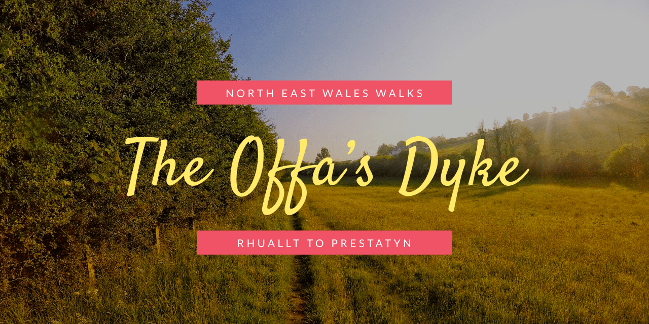 North East Wales Walks: Rhuallt to Prestatyn Along the Offa's Dyke Path