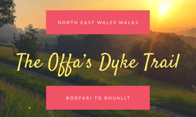North East Wales Walks: Bodfari to Rhuallt along the Offa's Dyke Path