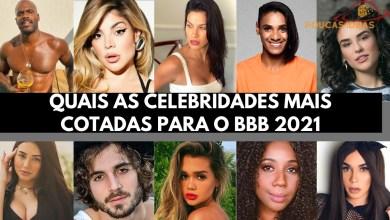 Celebridades cotadas para participar do Big Brother Brasil 2021