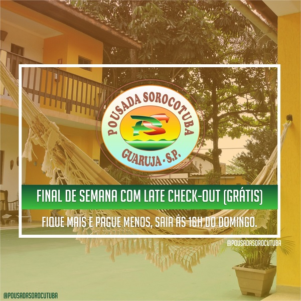 Late Check-out Pousada Sorocotuba Guaruja