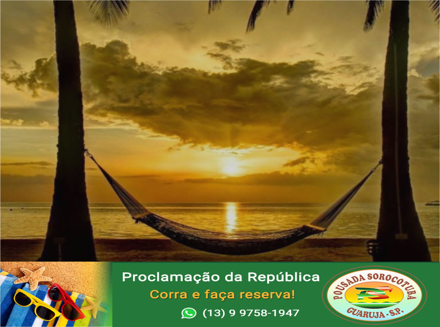 Promocao Proclamção - Pousada Sorocotuba Praia da Enseada Guaruja