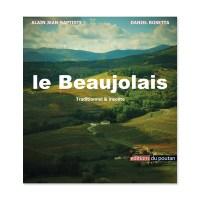 le beaujolais traditionnel et insolite