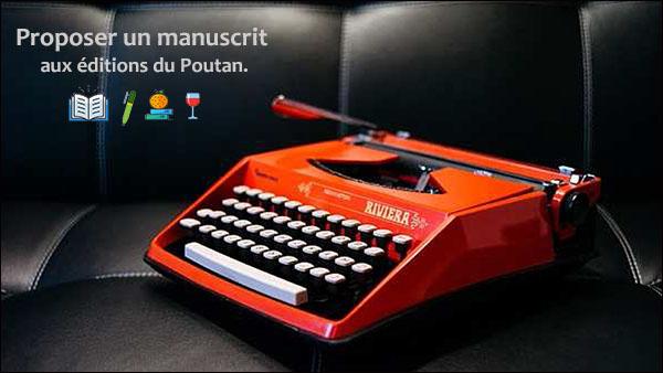 Proposer un manuscrit aux éditions du Poutan.