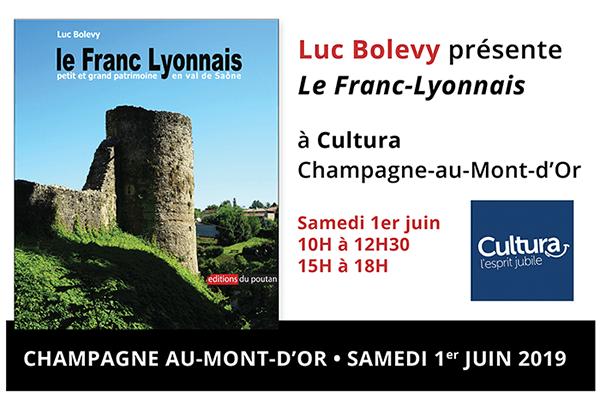 1er juin, Luc Bolevy présente le Franc Lyonnais à Cultura Champagne-au-Mont-d'Or